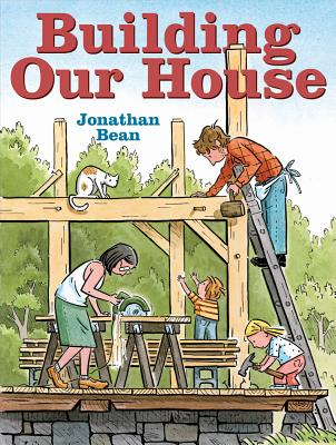 Building Our House By Bean, Jonathan